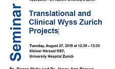 Translational and Clinical Wyss Zurich Projects – August 27, 2019