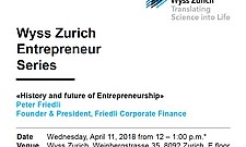 "Wyss Zurich Entrepreneur Series ""History and future of Entrepreneurship"